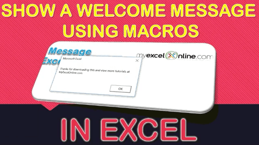 Show a Welcome Message Using Macros In Excel