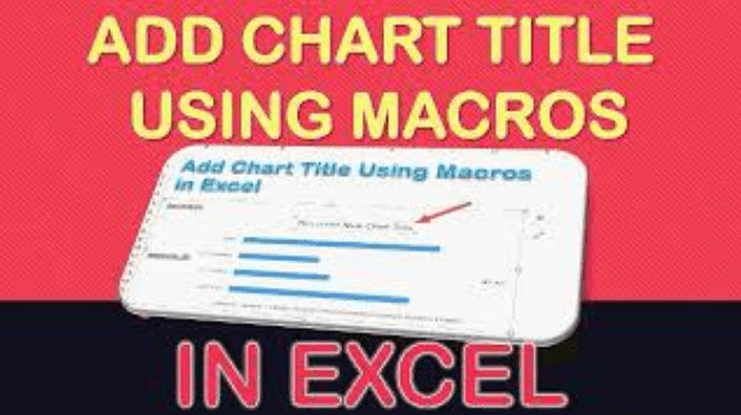 Add Chart Title Using Macros In Excel