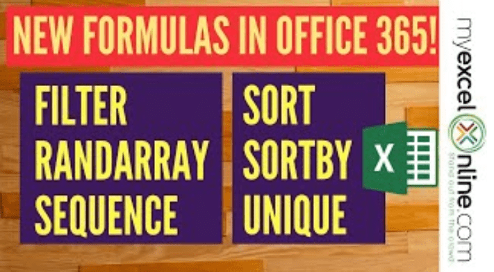 New Excel Formulas in OFFICE 365: FILTER, RANDARRAY, SEQUENCE, SORT, SORTBY and UNIQUE!