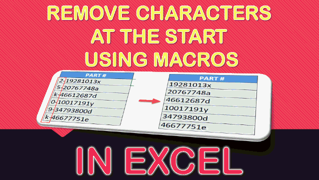 Remove Characters at the Start Using Macros In Excel