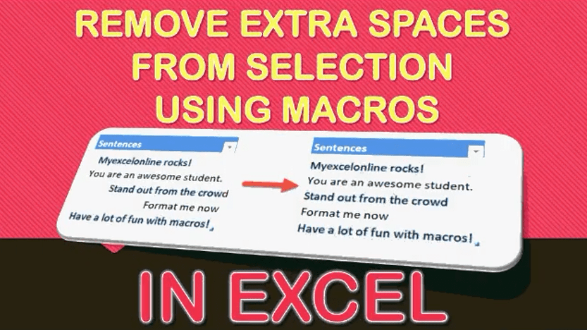 Remove Extra Spaces from Selection Using Macros In Excel