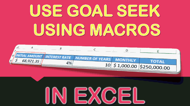 Use Goal Seek Using Macros In Excel