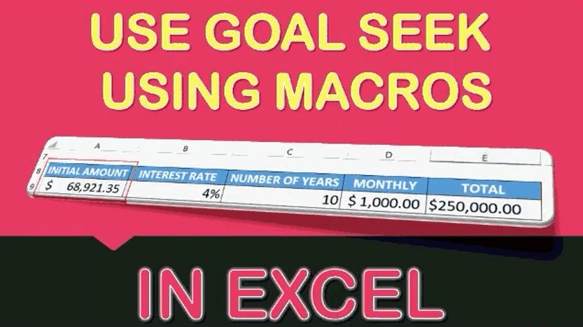 Use Goal Seek Using Macros In Excel