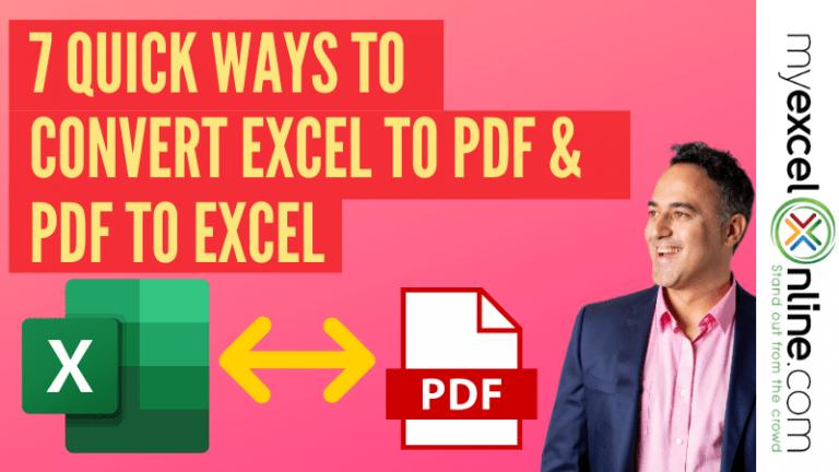 7 Quick Ways to Convert Excel to PDF & PDF to Excel | MyExcelOnline