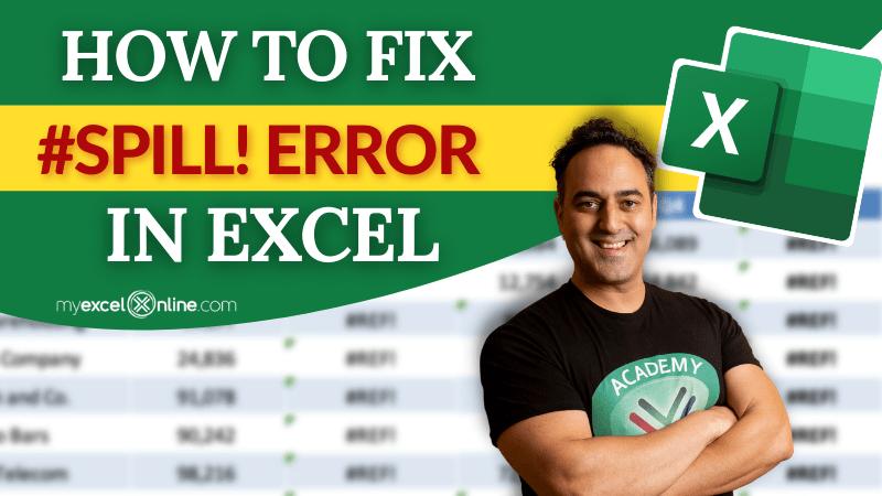 #SPILL error in Excel   MyExcelOnline