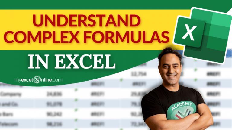 Having Trouble Understanding Complex Formulas in Excel? | MyExcelOnline